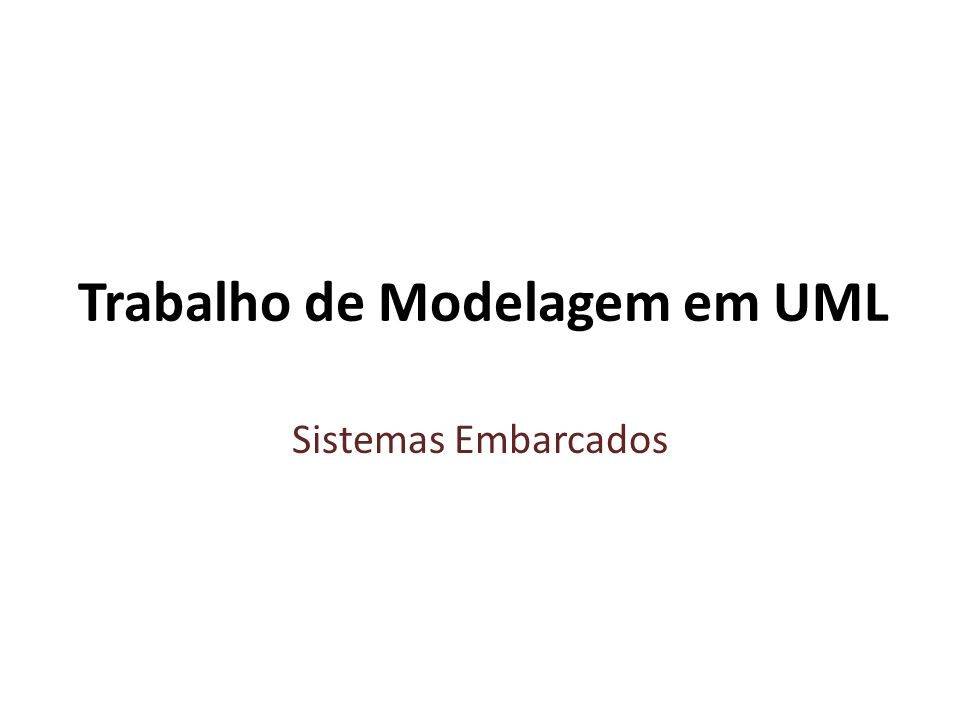 Trabalho de Modelagem em UML