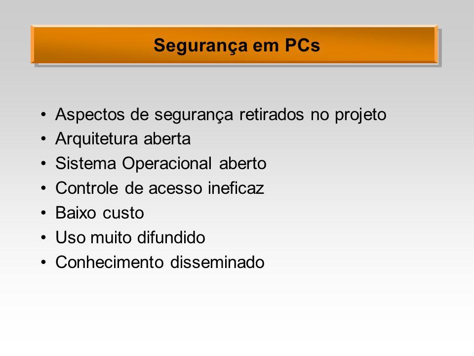 Segurança em PCs Aspectos de segurança retirados no projeto