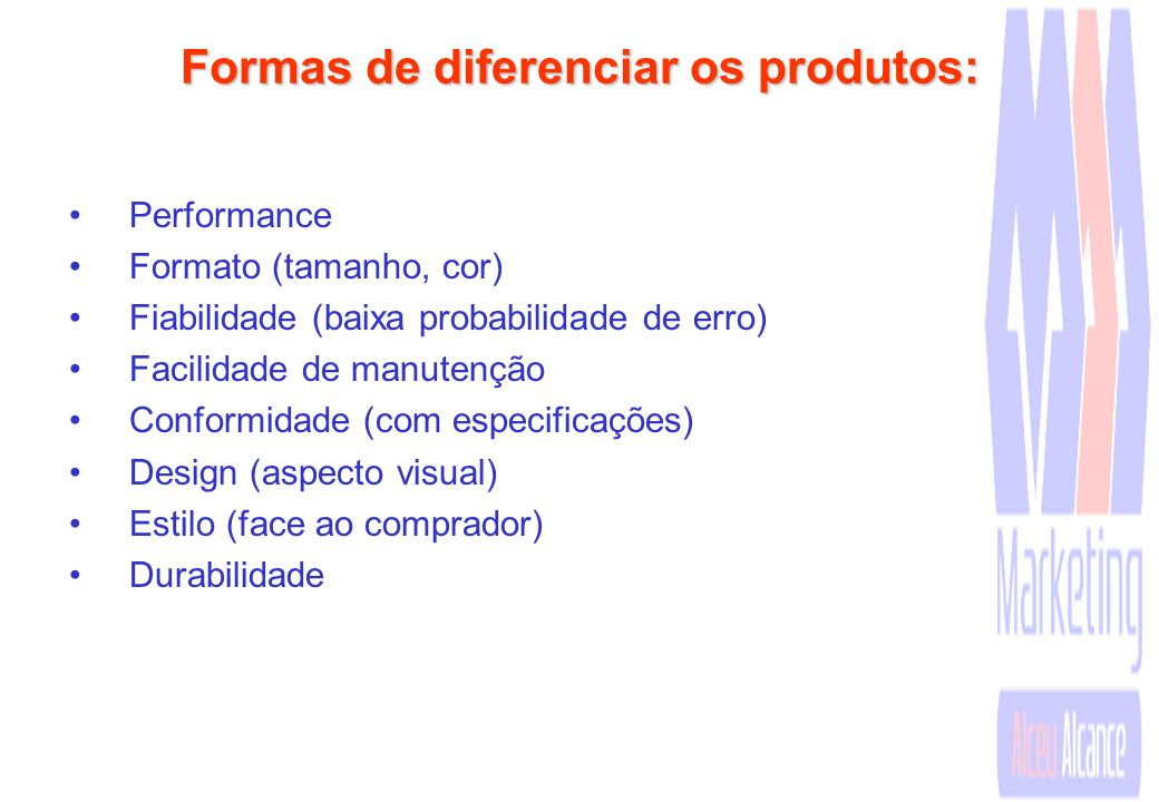 Formas de diferenciar os produtos: