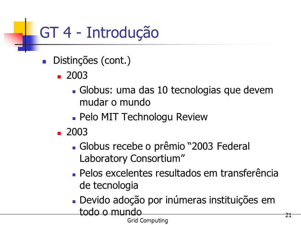 GT 4 - Introdução Distinções (cont.) 2003
