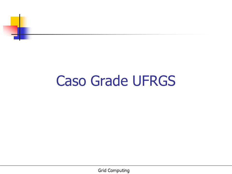 Caso Grade UFRGS