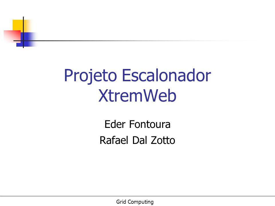 Projeto Escalonador XtremWeb