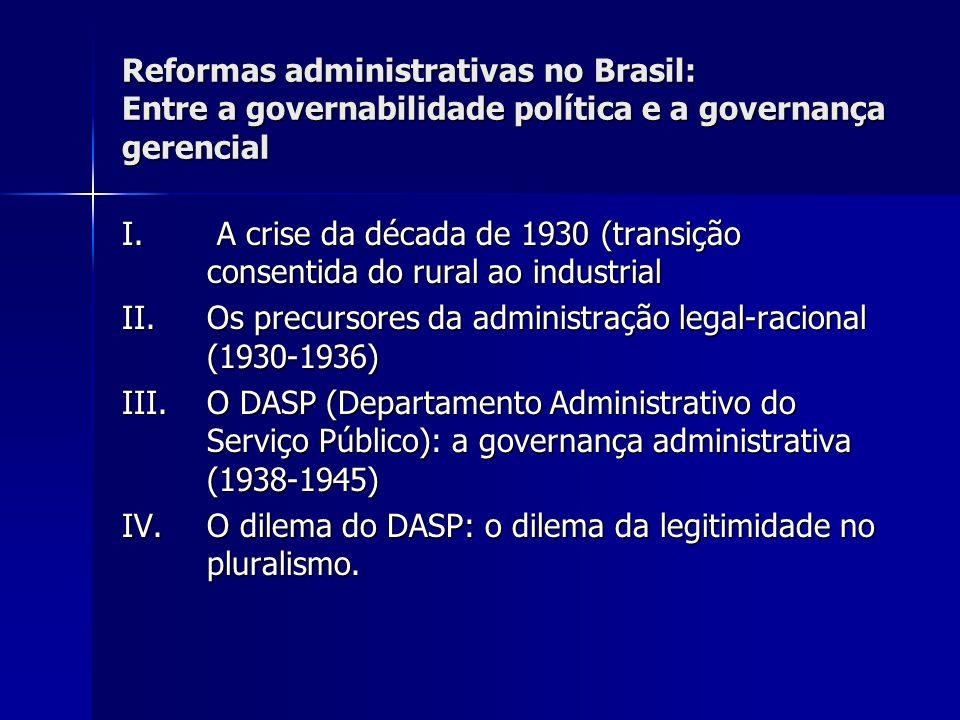 Reformas administrativas no Brasil: Entre a governabilidade política e a governança gerencial