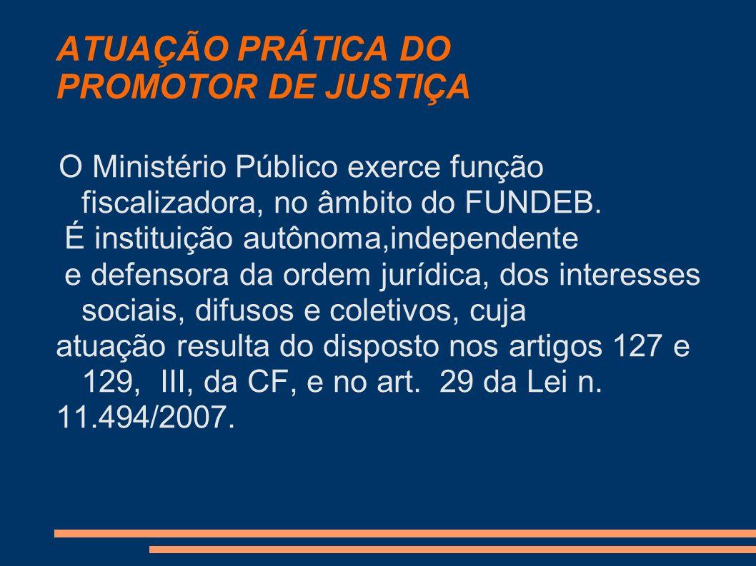 ATUAÇÃO PRÁTICA DO PROMOTOR DE JUSTIÇA