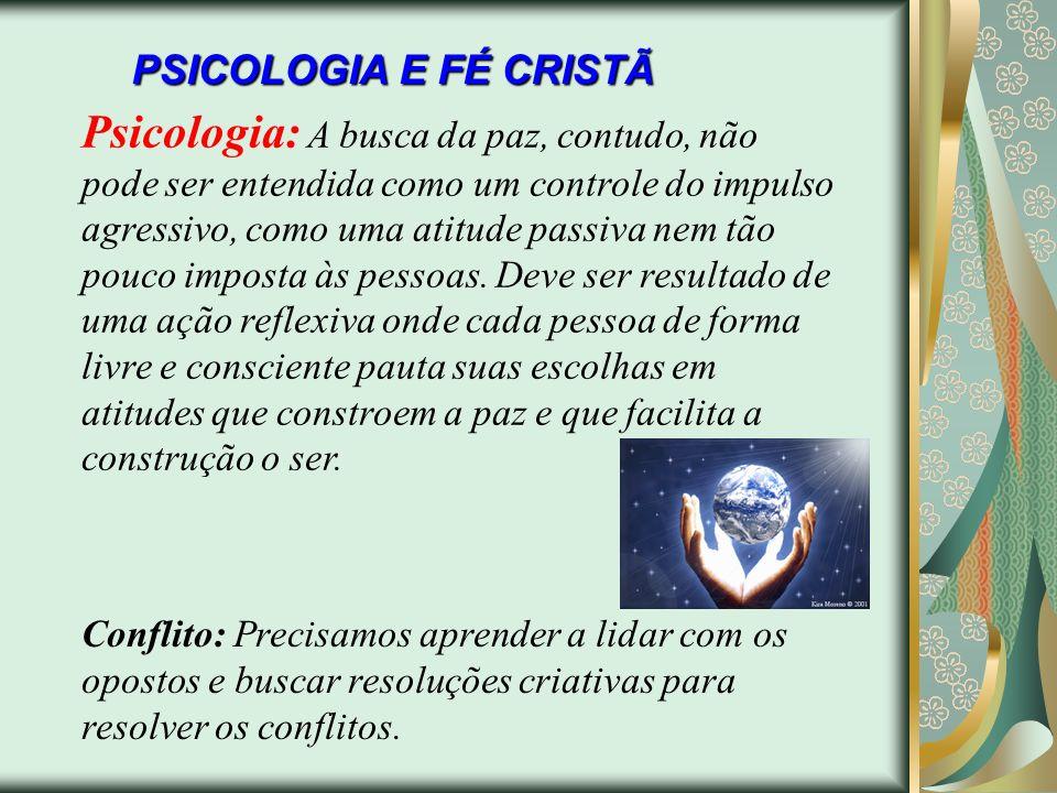 PSICOLOGIA E FÉ CRISTÃ