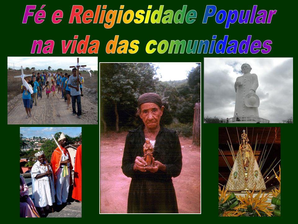 Fé e Religiosidade Popular na vida das comunidades