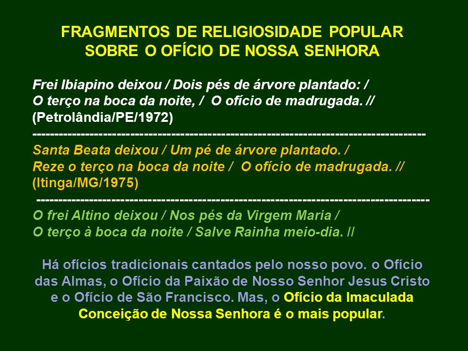 FRAGMENTOS DE RELIGIOSIDADE POPULAR SOBRE O OFÍCIO DE NOSSA SENHORA
