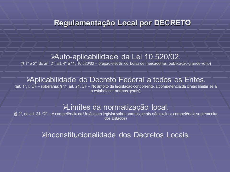 Regulamentação Local por DECRETO