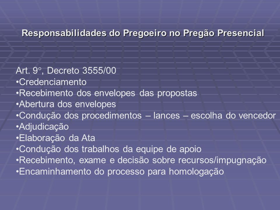 Responsabilidades do Pregoeiro no Pregão Presencial