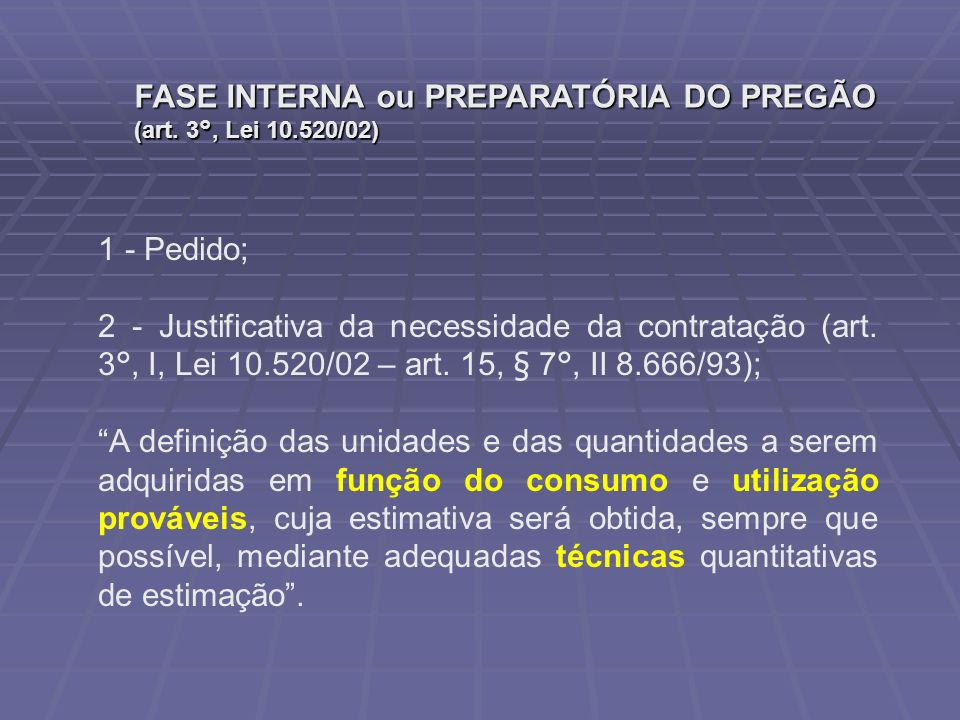 FASE INTERNA ou PREPARATÓRIA DO PREGÃO