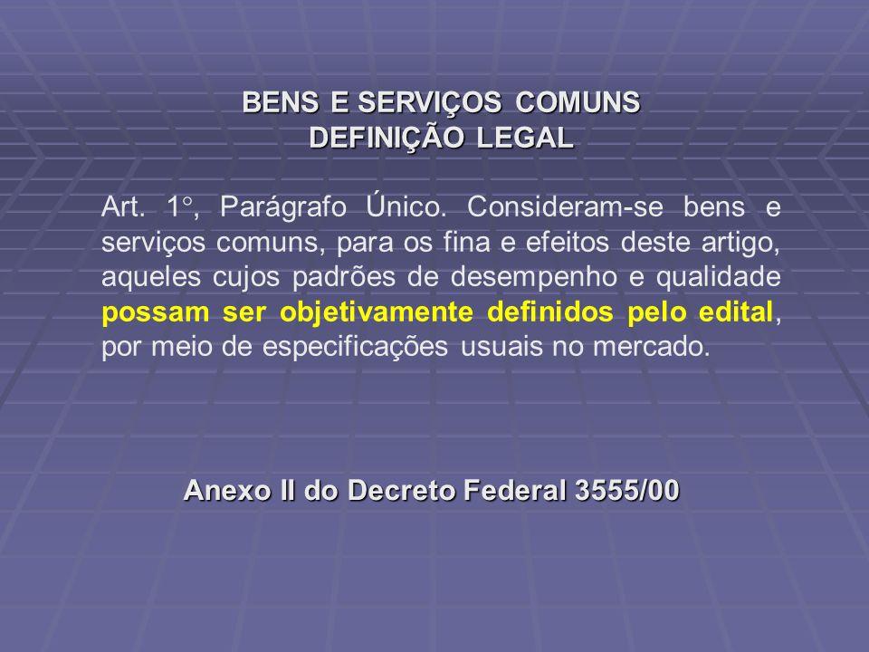 BENS E SERVIÇOS COMUNS DEFINIÇÃO LEGAL.