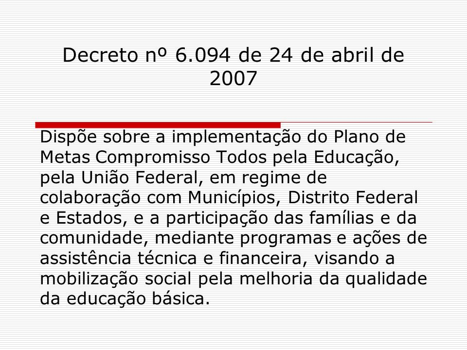 Decreto nº 6.094 de 24 de abril de 2007