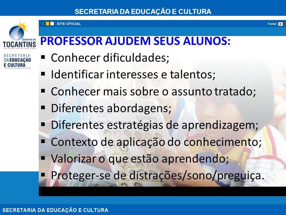 PROFESSOR AJUDEM SEUS ALUNOS: