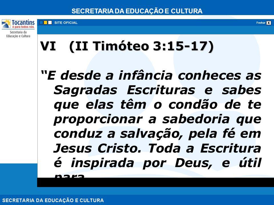 VI (II Timóteo 3:15-17)