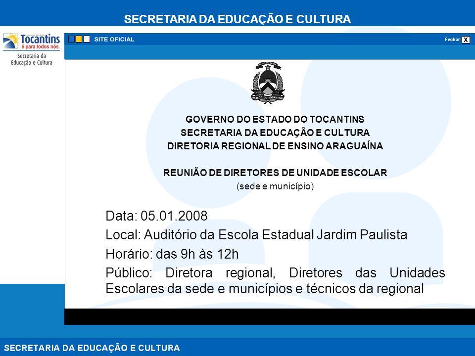 Local: Auditório da Escola Estadual Jardim Paulista
