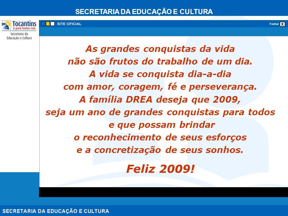 Feliz 2009! As grandes conquistas da vida