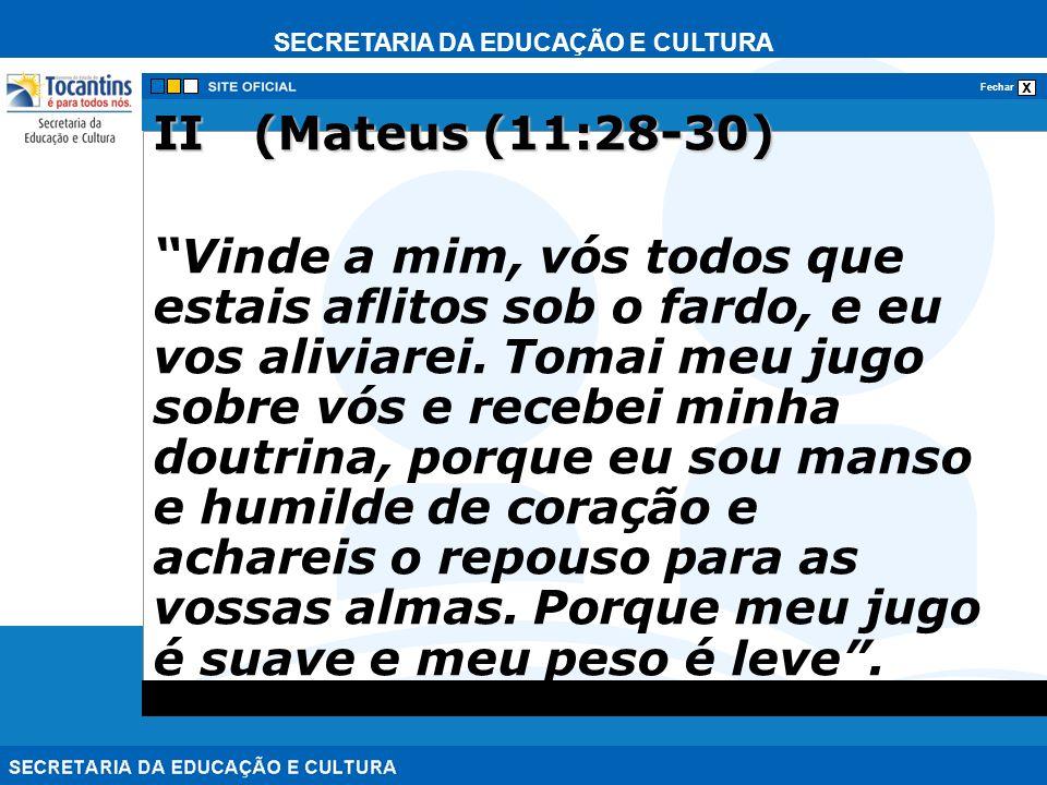 II (Mateus (11:28-30)
