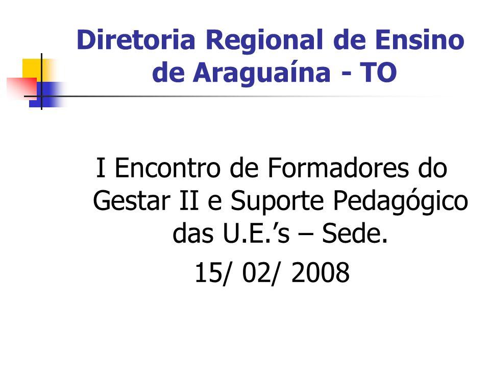 Diretoria Regional de Ensino de Araguaína - TO