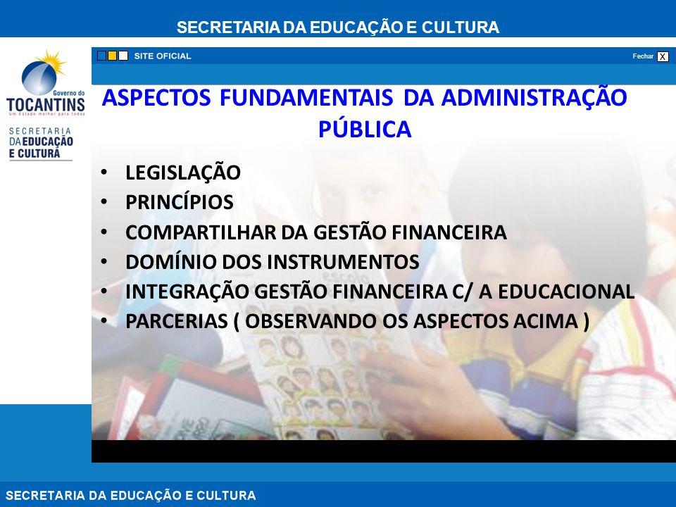 ASPECTOS FUNDAMENTAIS DA ADMINISTRAÇÃO PÚBLICA