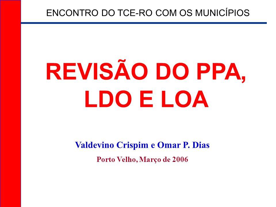 Valdevino Crispim e Omar P. Dias