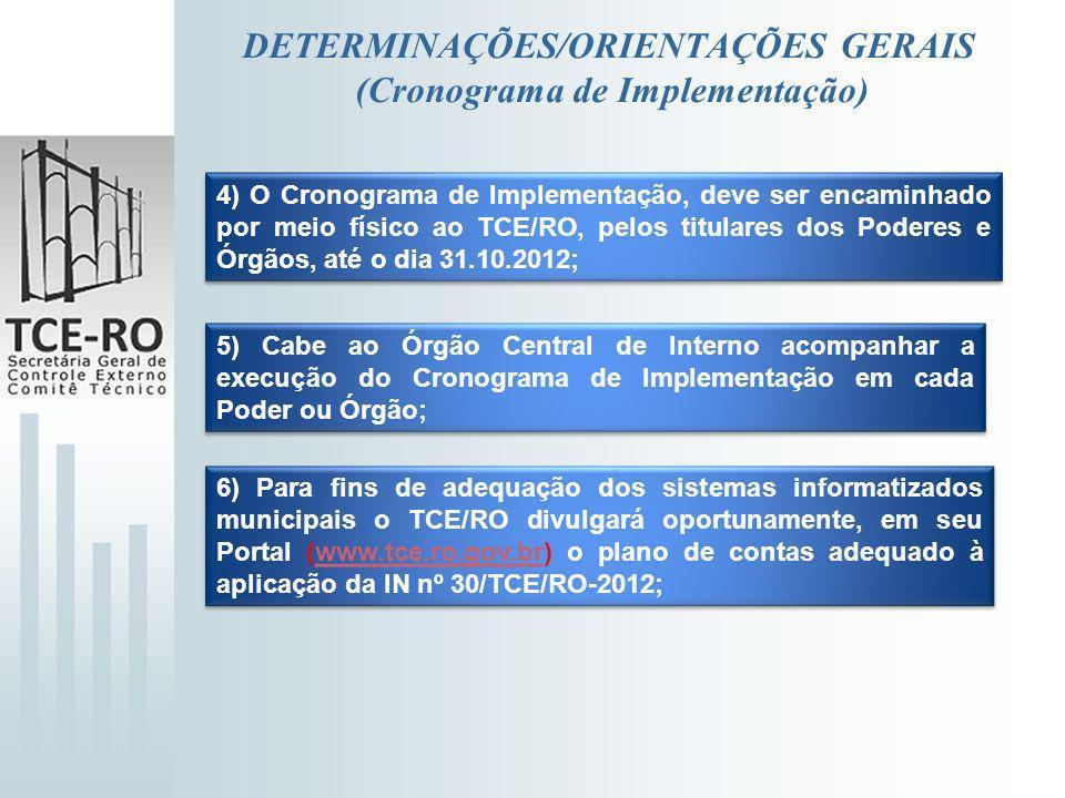 DETERMINAÇÕES/ORIENTAÇÕES GERAIS (Cronograma de Implementação)