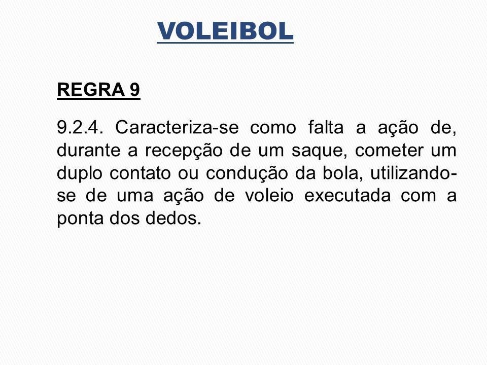 VOLEIBOL REGRA 9.