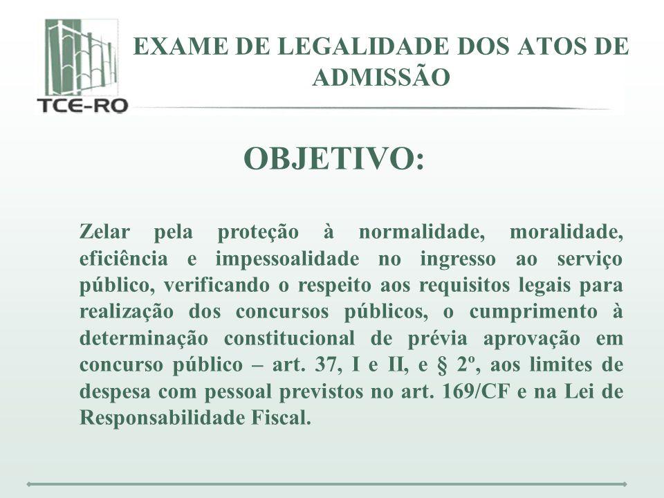 EXAME DE LEGALIDADE DOS ATOS DE ADMISSÃO