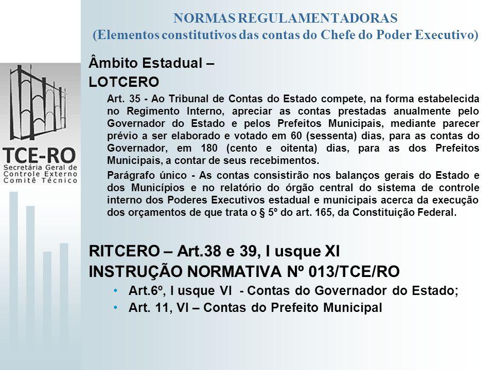 RITCERO – Art.38 e 39, I usque XI INSTRUÇÃO NORMATIVA Nº 013/TCE/RO