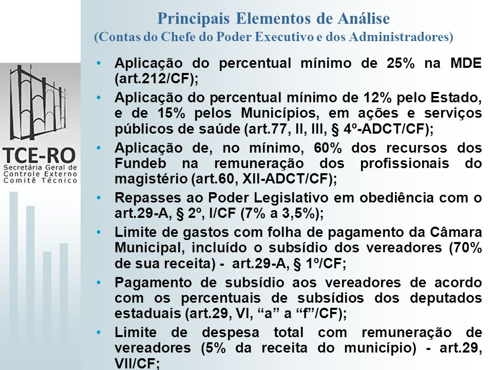 Principais Elementos de Análise (Contas do Chefe do Poder Executivo e dos Administradores)