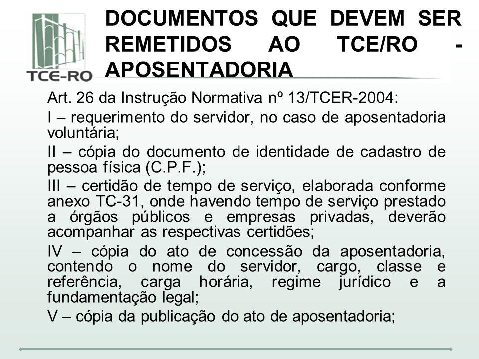 DOCUMENTOS QUE DEVEM SER REMETIDOS AO TCE/RO - APOSENTADORIA
