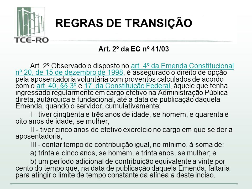 REGRAS DE TRANSIÇÃO Art. 2º da EC nº 41/03