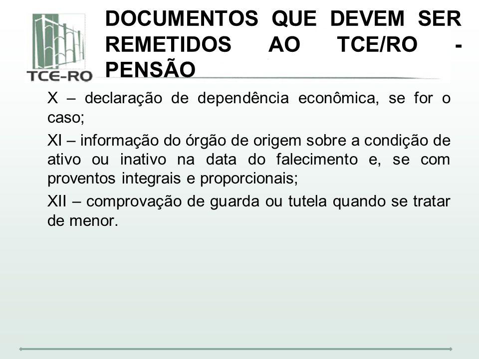 DOCUMENTOS QUE DEVEM SER REMETIDOS AO TCE/RO - PENSÃO