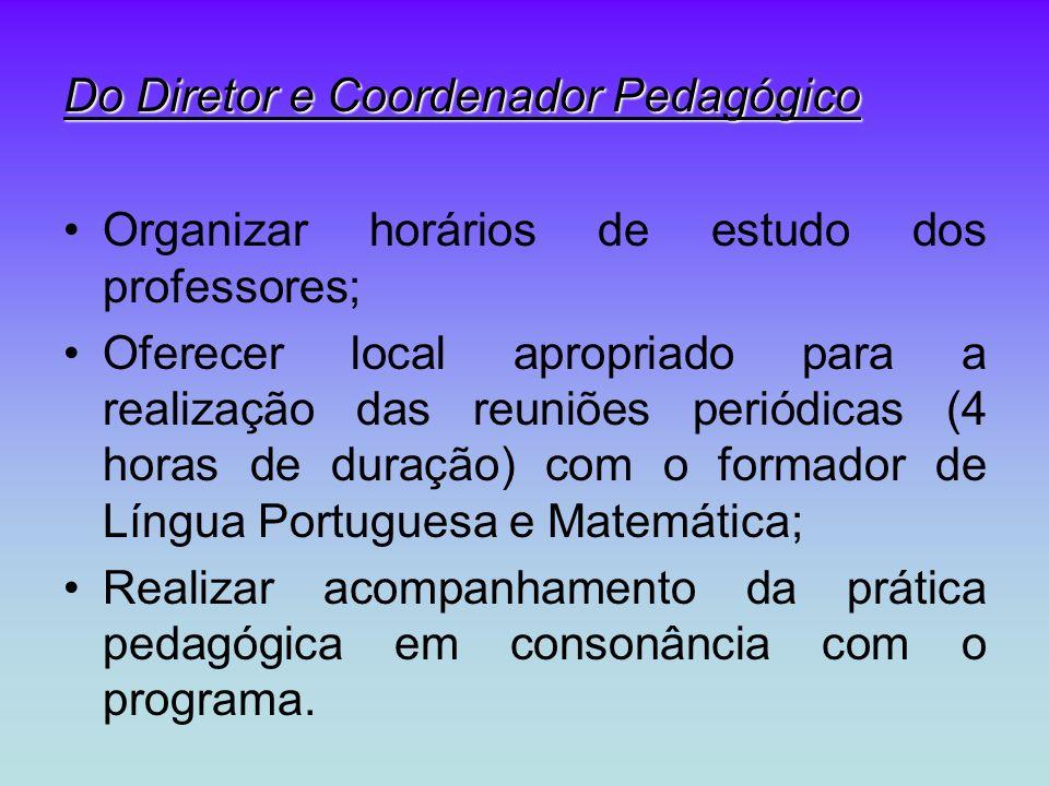 Do Diretor e Coordenador Pedagógico