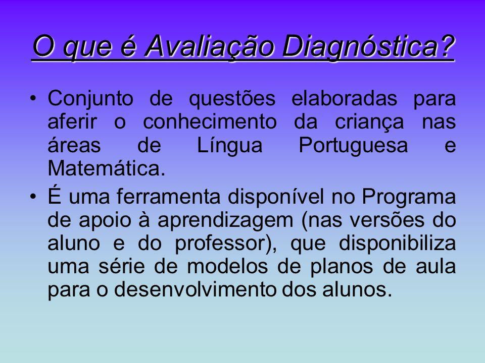 O que é Avaliação Diagnóstica