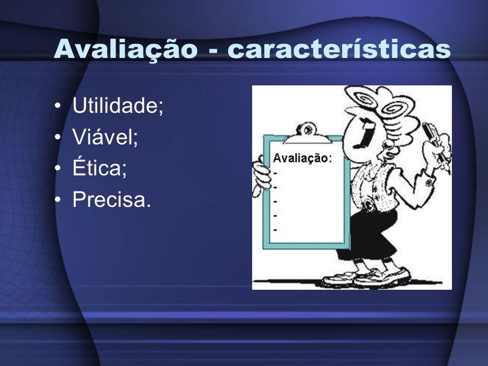 Avaliação - características