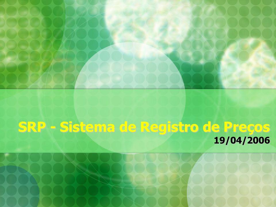 SRP - Sistema de Registro de Preços