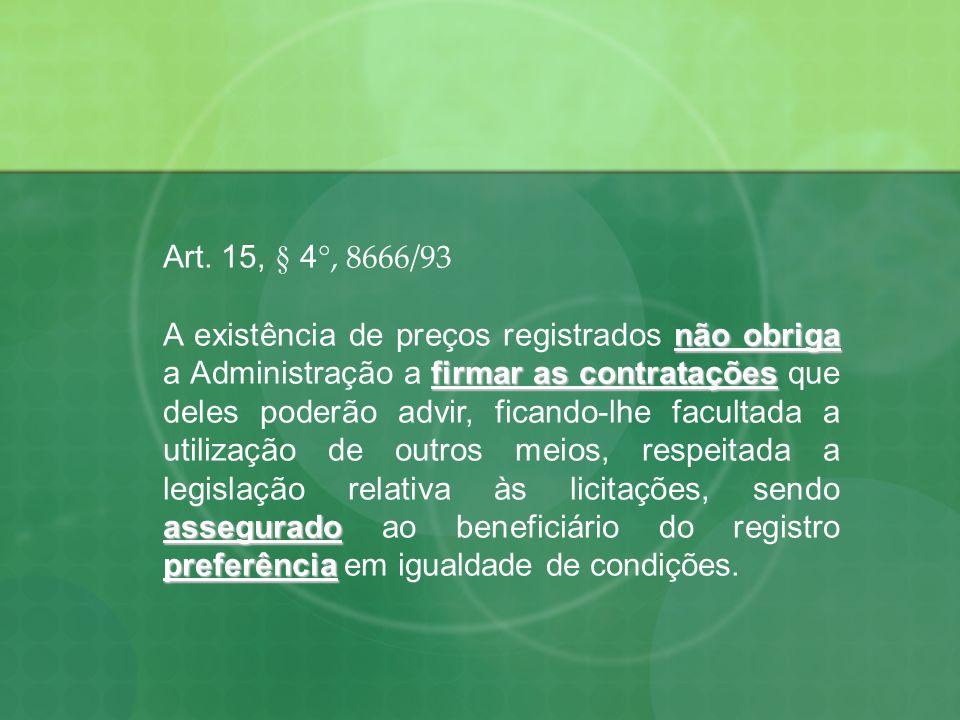 Art. 15, § 4°, 8666/93