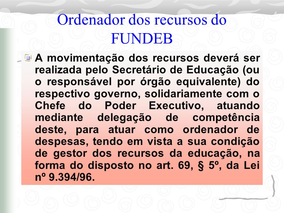 Ordenador dos recursos do FUNDEB