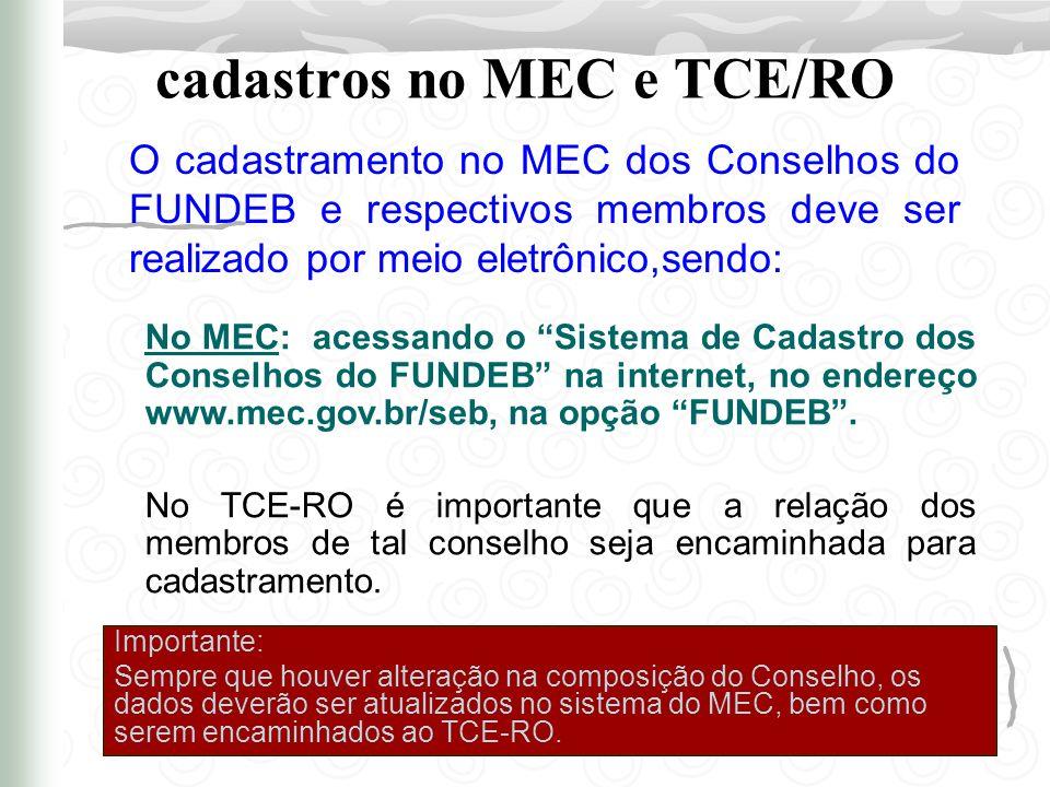 cadastros no MEC e TCE/RO