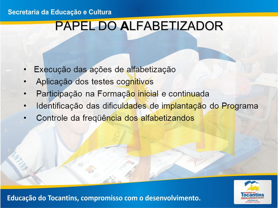 PAPEL DO ALFABETIZADOR