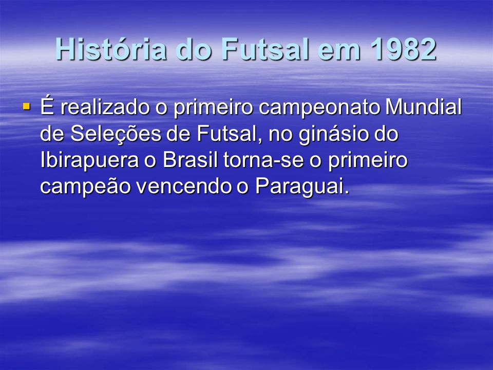 História do Futsal em 1982