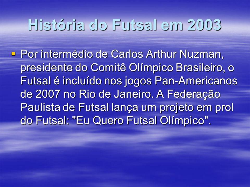 História do Futsal em 2003