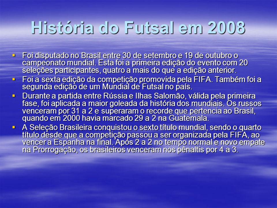 História do Futsal em 2008