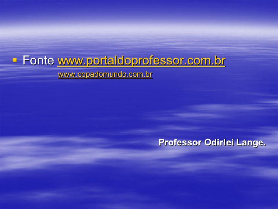 Fonte www.portaldoprofessor.com.br