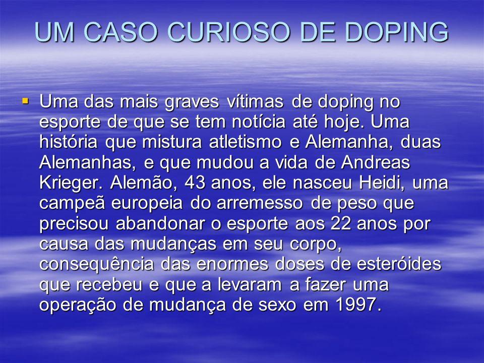 UM CASO CURIOSO DE DOPING