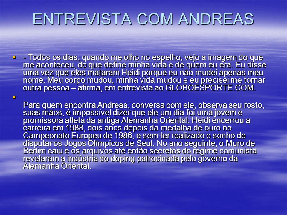 ENTREVISTA COM ANDREAS