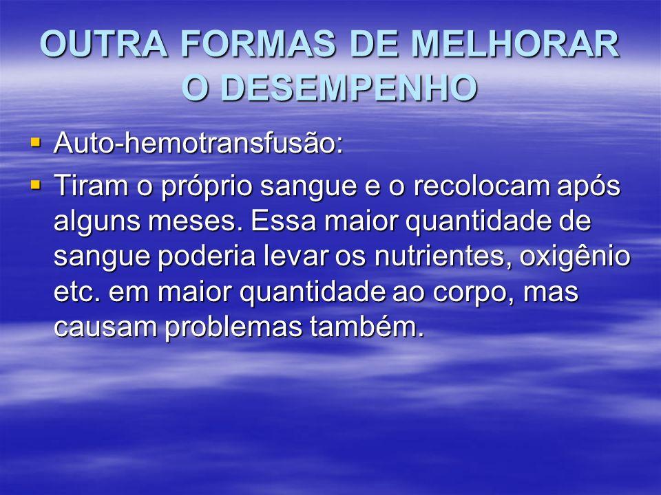 OUTRA FORMAS DE MELHORAR O DESEMPENHO