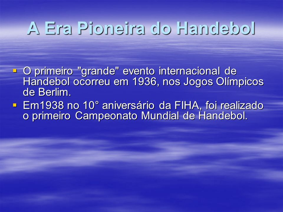 A Era Pioneira do Handebol