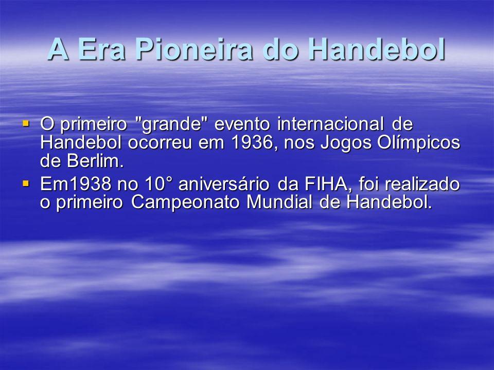 A Era Pioneira do Handebol