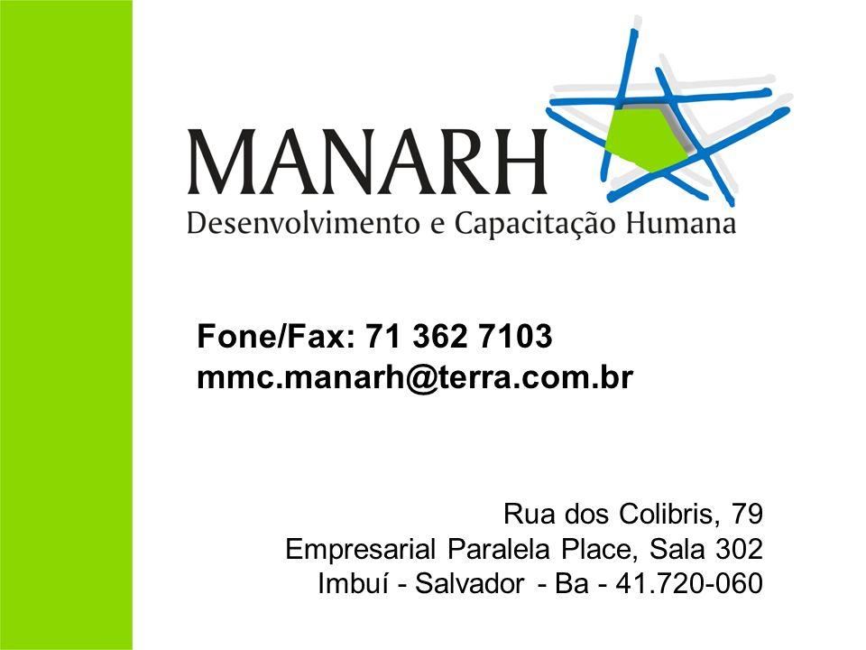 Fone/Fax: 71 362 7103 mmc.manarh@terra.com.br
